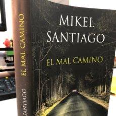 Livros: MIKEL SANTIAGO - EL MAL CAMINO. Lote 280830393