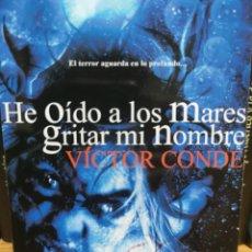 Libros: HE OÍDO A LOS MARES GRITAR MI NOMBRE - VICTOR CONDE (DOLMEN BOLSILLO). Lote 287178823