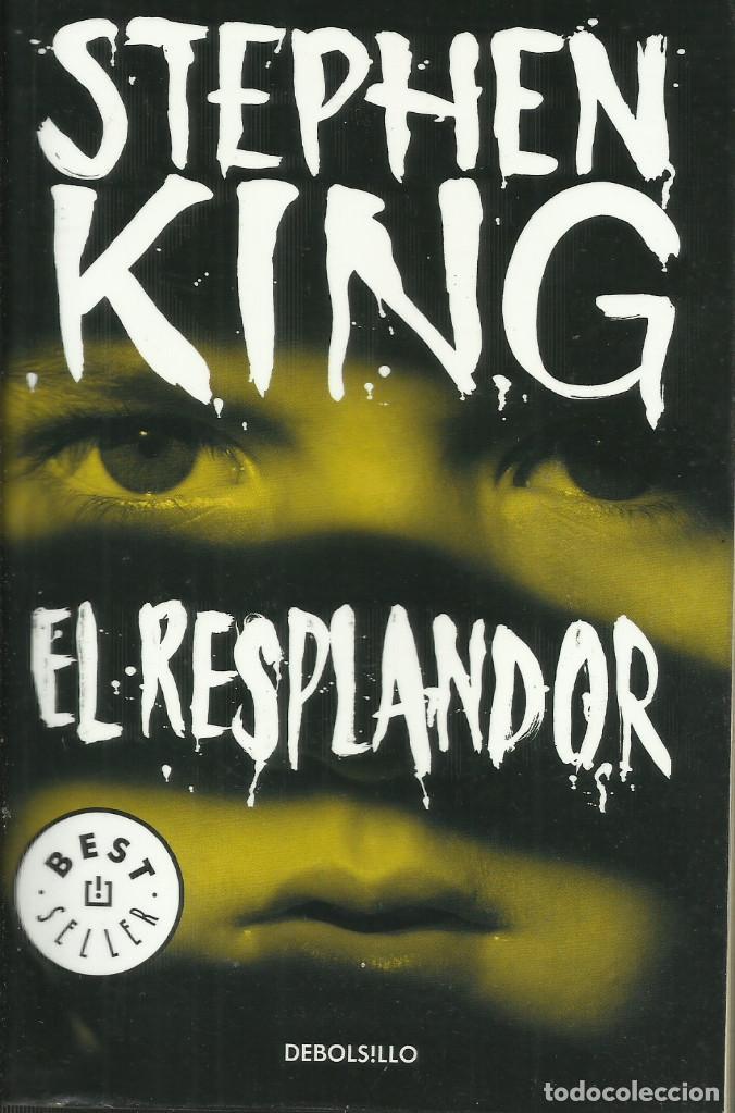 EL RESPLANDOR / STEPHEN KING. (Libros Nuevos - Literatura - Narrativa - Terror)