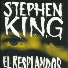 Libros: EL RESPLANDOR / STEPHEN KING.. Lote 287948263