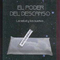 Libros: LIBRO.EL PODER DEL DESCANSO. AUPPER.LA SALUD Y LOS SUEÑOS.AINARA GARCIA MARTIN.. Lote 32140848