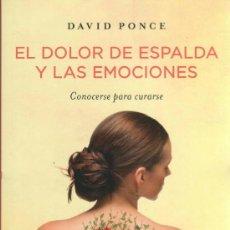 Libros: EL DOLOR DE ESPALDA Y LAS EMOCIONES DE DAVID PONCE - RBA, 2013 (NUEVO). Lote 87718966