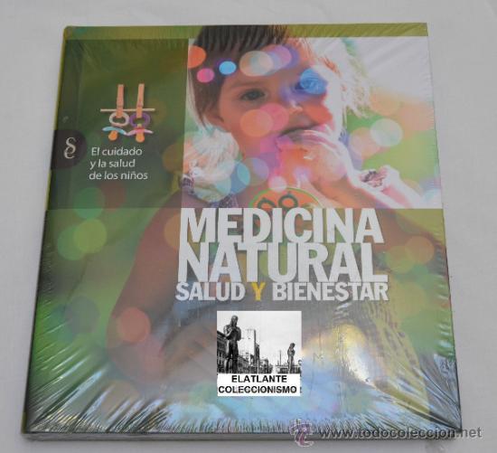 SALUD Y BIENESTAR - MEDICINA NATURAL - EL CUIDADO Y LA SALUD DE LOS NIÑOS - PRECINTADO - A ESTRENAR (Libros Nuevos - Ciencias, Manuales y Oficios - Medicina, Farmacia y Salud)