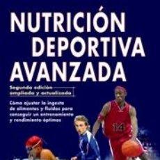 Libros: ALIMENTACIÓN DEPORTIVA. NUTRICIÓN DEPORTIVA AVANZADA - DAN BENARDOT. 2ª EDICIÓN REVONADA Y AMPLIADA. Lote 40746972