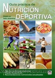 ALIMENTACIÓN DEPORTIVA. GUÍA PRÁCTICA DE NUTRICIÓN DEPORTIVA - ASKER JEUKENDRUP (Libros Nuevos - Ciencias, Manuales y Oficios - Medicina, Farmacia y Salud)