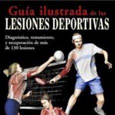Libros: CIENCIA. MEDICINA DEPORTIVA. GUÍA ILUSTRADA DE LAS LESIONES DEPORTIVAS - ROBERT S. GOTLIN. Lote 41102723