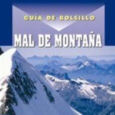 Libros: ESCALADA. GUÍA DE BOLSILLO MAL DE MONTAÑA - STEPHEN BEZRUCHKA, M.D., M.P.H.,. Lote 41410785