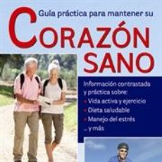 Libros: SALUD. BIENESTAR. FORMA FÍSICA. GUÍA PRÁCTICA PARA MANTENER SU CORAZÓN SANO - CHOI LEE/KERI GRAHAM. Lote 42691141