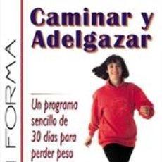 Libros: CAMINAR Y ADELGAZAR - LES SNOWDON/MAGGIE HUMPHREYS. Lote 42691857