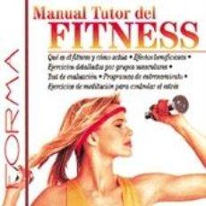Libros: EN FORMA. MANUAL TUTOR DEL FITNESS - GIOVANNI CIANTI. Lote 42692788