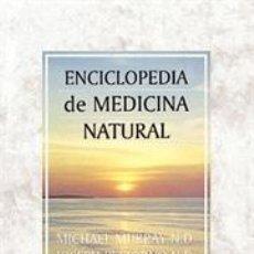 Libros: SALUD. ENCICLOPEDIA DE MEDICINA NATURAL - JOSEPH PIZZORNO/MICHAEL MURRAY 2ª EDICIÓN. Lote 42692948