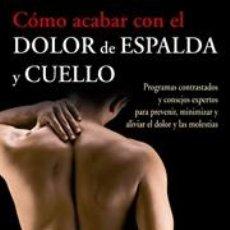 Libros: SALUD. BIENESTAR. FORMA FÍSICA. CÓMO ACABAR CON EL DOLOR DE ESPALDA Y CUELLO - DAVID GUTKIND/ROBERT. Lote 42693084