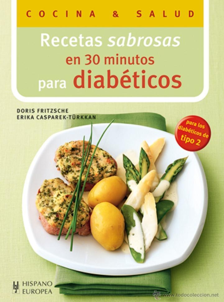 DIETA. NUTRICIÓN. RECETAS SABROSAS EN 30 MINUTOS PARA DIABÉTICOS - DORIS FRITZSCHE/ERIKA CASPAREK-TÜ (Libros Nuevos - Ciencias, Manuales y Oficios - Medicina, Farmacia y Salud)