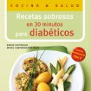 Libros: DIETA. NUTRICIÓN. RECETAS SABROSAS EN 30 MINUTOS PARA DIABÉTICOS - DORIS FRITZSCHE/ERIKA CASPAREK-TÜ. Lote 159449302