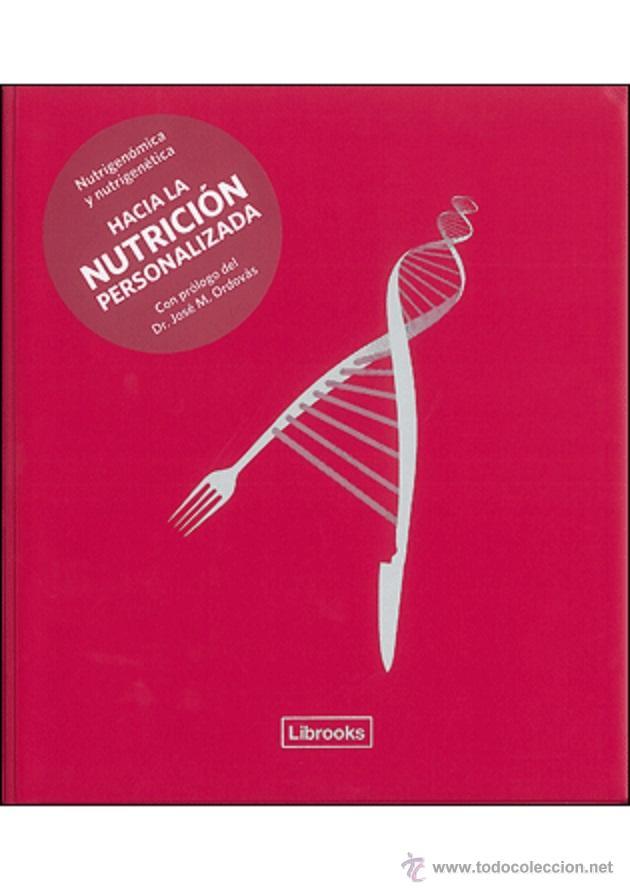 DIETA. NUTRICIÓN. NUTRIGENÓMICA Y NUTRIGENÉTICA - DAVID DE LORENZO/JOSÉ CARLOS ENRIQUE SERRANO/MANEL (Libros Nuevos - Ciencias, Manuales y Oficios - Medicina, Farmacia y Salud)