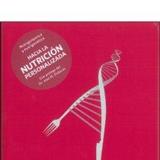 Libros: DIETA. NUTRICIÓN. NUTRIGENÓMICA Y NUTRIGENÉTICA - DAVID DE LORENZO/JOSÉ CARLOS ENRIQUE SERRANO/MANEL. Lote 60007103