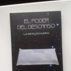 Libros: EL PODER DEL DESCANSO - LA SALUD Y LOS SUEÑOS. Lote 46365142