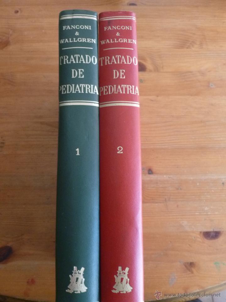 TRIATRATADO DE PEDIATRIA (2 VOLUMENES) FANCONI, G. Y WALLGREN, A. ED. MORATA 1967 (Libros Nuevos - Ciencias, Manuales y Oficios - Medicina, Farmacia y Salud)