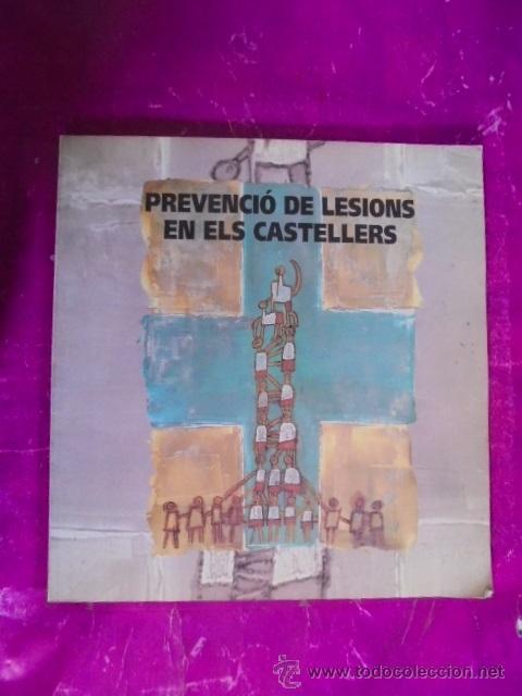 PREVENCIO DE LESIONS EN ELS CASTELLERS - CASTELLS - 1994 - FRANCESC SALA - AXEL OLIVERAS - MINYONS (Libros Nuevos - Ciencias, Manuales y Oficios - Medicina, Farmacia y Salud)