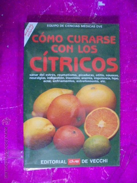 COMO CURARSE CON LOS CITRICOS - MEDICINA NATURAL - POMELO/LIMON/LIMA - LIBRO PRECINTADO (Libros Nuevos - Ciencias, Manuales y Oficios - Medicina, Farmacia y Salud)