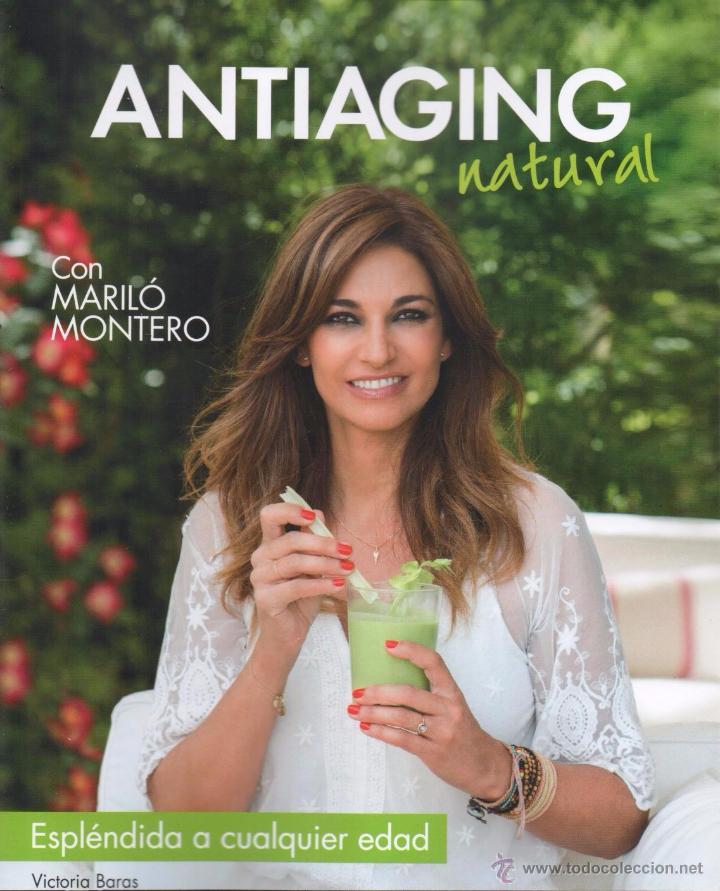 ANTIAGING NATURAL DE VICTORIA BARAS CON MARILO MONTERO - RBA, 2015 (NUEVO) (Libros Nuevos - Ciencias, Manuales y Oficios - Medicina, Farmacia y Salud)