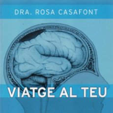 Libros: VIATGE AL TEU CERVELL DE ROSA CASAFONT - EDICIONES B, 2015 (NUEVO). Lote 51670875