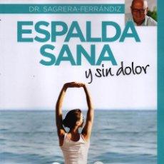 Libros: ESPALDA SANA Y SIN DOLOR DE DR. SAGRERA-FERRANDIZ - RBA, 2015 (NUEVO). Lote 52408879
