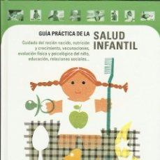 Libros: GUIA PRACTICA DE LA SALUD INFANTIL. Lote 58519036