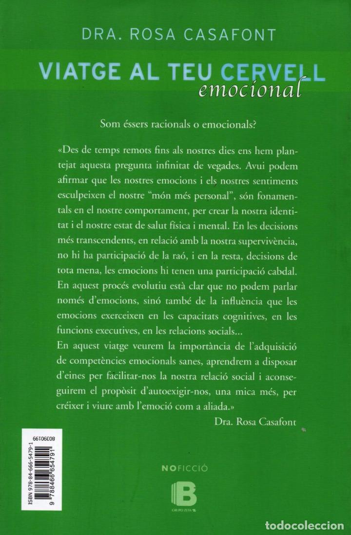 Libros: VIATGE AL TEU CERVELL EMOCIONAL de DRA. ROSA CASAFONT - EDICIONES B, 2014 (NUEVO) - Foto 2 - 89078356