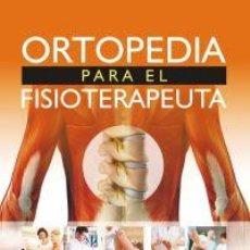 Libros: ORTOPEDIA PARA EL FISIOTERAPEUTA - MARK DUTTON (CARTONÉ). Lote 90223716