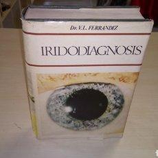 Libros: DR. V.L. FERRANDIZ IRIDODIAGNOSIS EDICIONES CEDEL, 2° EDICIÓN 1977, ESTUDIO DEL IRIS. Lote 94933863