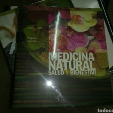 Libros: MEDICINA NATURAL SALUD Y BIENESTAR LIBRO NUEVO TERAPIAS NATURALES . Lote 98218270