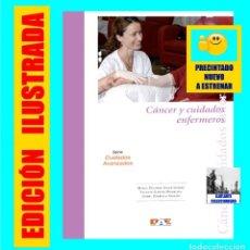 Libros: CÁNCER Y CUIDADOS ENFERMEROS - DIFUSIÓN AVANCES EN ENFERMERÍA - D.A.E. - ONCOLOGÍA - PRECINTADO. Lote 106104091
