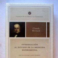 Libros: INTRODUCCIÓN AL ESTUDIO DE LA MEDICINA EXPERIMENTAL. CLAUDE BERNAL. CLÁSICOS DE LA CIENCIA Y LA TECN. Lote 106742254