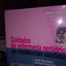 Libros: CUIDADOS DE ENFERMERÍA GERIÁTRICA. Lote 108401695