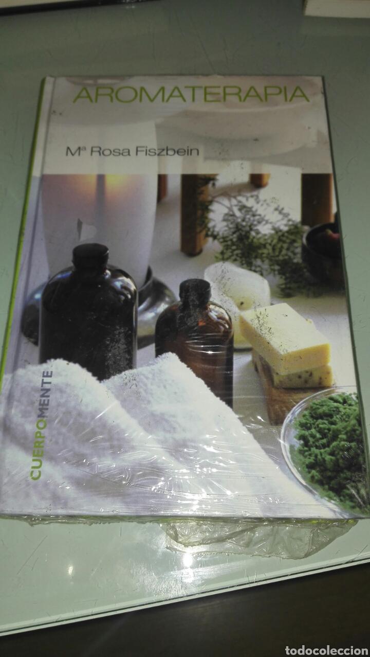 AROMATERAPIA DE Mª ROSA FISZBEIN NUEVO (Libros Nuevos - Ciencias, Manuales y Oficios - Medicina, Farmacia y Salud)
