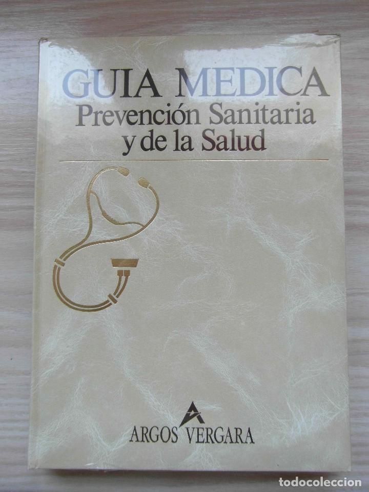 GUIA MEDICA. PREVENCION SANITARIA Y DE LA SALUD. ARGOS VERGARA. SEXO, EMBARAZO Y NACIMIENTO.1991 (Libros Nuevos - Ciencias, Manuales y Oficios - Medicina, Farmacia y Salud)