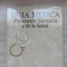 Libros: GUIA MEDICA. PREVENCION SANITARIA Y DE LA SALUD. ARGOS VERGARA. SEXO, EMBARAZO Y NACIMIENTO. DEBIBL. Lote 111094339