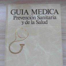 Libros: GUIA MEDICA. PREVENCION SANITARIA Y DE LA SALUD. ARGOS VERGARA. TOMO IV. HACERSE MAYOR. 1991. Lote 111094827