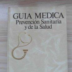Libros: GUIA MEDICA. PREVENCION SANITARIA Y DE LA SALUD. ARGOS VERGARA. TOMO II. NUESTRO CUERPO. 1991. Lote 111095231