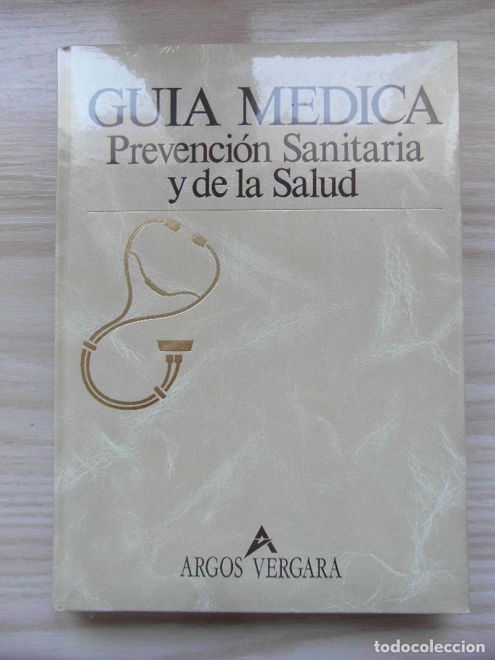 GUIA MEDICA. PREVENCION SANITARIA Y DE LA SALUD. ARGOS VERGARA. TOMO II. NUESTRO CUERPO. 1991 (Libros Nuevos - Ciencias, Manuales y Oficios - Medicina, Farmacia y Salud)