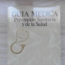 Libros: GUIA MEDICA. PREVENCION SANITARIA Y DE LA SALUD. ARGOS VERGARA. TOMO II. NUESTRO CUERPO. 1991. Lote 111095731