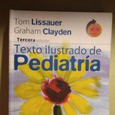 Libros: TEXTO ILUSTRADO DE PEDIATRÍA. 3ª EDICIÓN. INCLUYE ACCESO ELECTRÓNICO Y EXTRAS. Lote 112663515