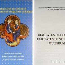 Libros: TRACTATUS DE CONCEPTU [ET] TRACTATUS DE STERILITATE MULIERUM. ED. DE LOS ORIGINALES LATINOS... 1999.. Lote 112861275