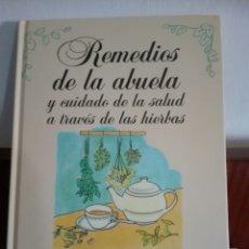 Libros: REMEDIOS DE LA ABUELA. EDITORIAL PLANETA.. Lote 112885291