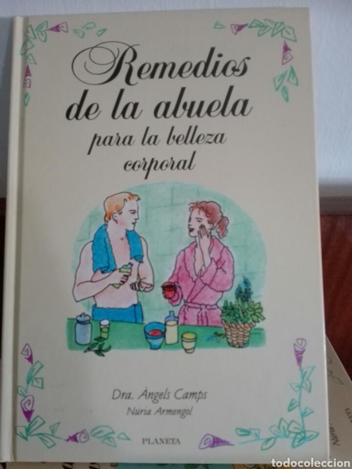 Libros: REMEDIOS DE LA ABUELA. EDITORIAL PLANETA. - Foto 2 - 112885291