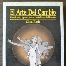 Libros: EL ARTE DEL CAMBIO. GLEN PARK. LIBRO GUIA. 1991. Lote 113027803