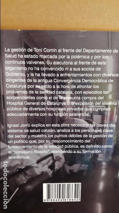 Libros: COMÍN / EL ENTERRADOR SOLITARIO DEL MODELO SANITARIO CATALÁN. IGNASI JORRO / NUEVO. - Foto 2 - 114080207