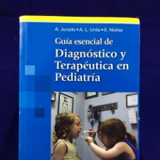 Libros: GUIA ESENCIAL DE DIAGNÓSTICO Y TERAPÉUTICA EN PEDIATRÍA. PANAMERICANA. 2011. Lote 115478459