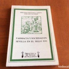 Libros: FARMACIA SEVILLANA DEL XVI. Lote 116094779